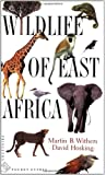 Wildlife of East Africa (Princeton Illustrated Checklists)