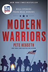 Modern Warriors: Real Stories from Real Heroes Kindle Edition