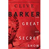 """Great and Secret Show: The First Book of """"The Art"""""""