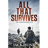 All That Survives: A Post-Apocalyptic EMP Survival Thriller: 2