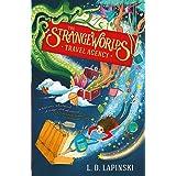 The Strangeworlds Travel Agency: Book 1