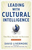 Leading With Cultural Intelligence: The Real Secret to Succe…