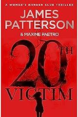 20th Victim: Three cities. Three bullets. Three murders. (Women's Murder Club 20) (Women's Murder Club) Kindle Edition