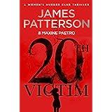 20th Victim: Three cities. Three bullets. Three murders. (Women's Murder Club 20) (Women's Murder Club)