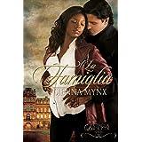 La Famiglia: A Mafia Crime Boss Romance (The Battaglia Mafia Series Book 4)