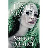 Seeds of Malice: A Psychic Vision novel: Volume 11
