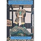 Koga-ryu Ninjutsu: Ancient Principles, Modern Applications