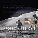 The Apollo Missions: In the Astronauts Own Words (Y)