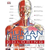 Human Body Coloring Book: The Ultimate Anatomy Study Guide