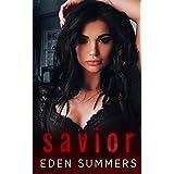 Savior: A Dark Mafia Romance (Hunting Her)