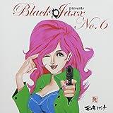 BLACK JAXX Presents BLACK room NO.6