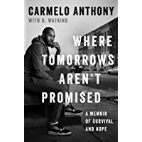 Where Tomorrows Aren't Promised: A Memoir of Survival and Ho…