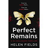 Perfect Remains: A gripping crime thriller that will leave you breathless (A DI Callanach Thriller, Book 1)