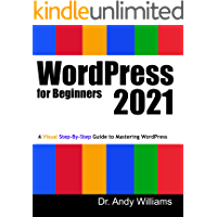 WordPress for Beginners 2021: A Visual Step-by-Step Guide to…