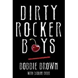Dirty Rocker Boys: Love and Lust on the Sunset Strip
