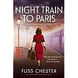 Night Train to Paris: An unputdownable historical murder mystery (A Fen Churche Mystery Book 2)