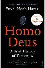 Homo Deus: A Brief History of Tomorrow Kindle Edition