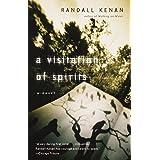 A Visitation of Spirits: A Novel