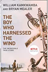 The Boy Who Harnessed the Wind Kindle Edition