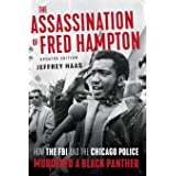 Assassination of Fred Hampton: How the FBI and the Chicago Police Murdered a Black Panther