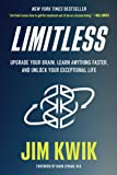 Limitless: Upgrade Your Brain, Learn Anything Faster, and Un…