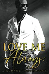 Love Me Always: A Romance Anthology Paperback
