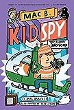 Top Secret Smackdown (Mac B., Kid Spy)
