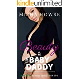 Beauty and the Baby Daddy: An Enemies to Lovers Romance (Insecure Book 5)