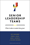 Senior Leadership Teams: What It Takes to Make Them Great (Leadership for the Common Good) (English Edition)