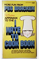 Appendix to the I Hate to Cook Book Mass Market Paperback