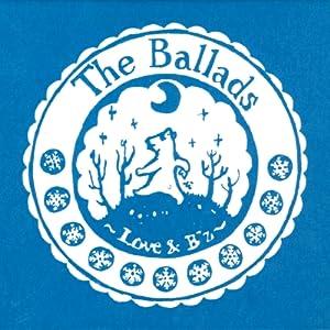 The Ballads ~Love & B'z~