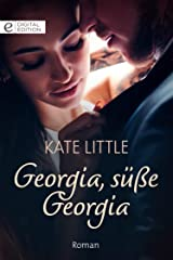 Georgia, süße Georgia (Digital Edition) (German Edition) Kindle Edition