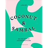 Coconut & Sambal: Recipes from my Indonesian Kitchen