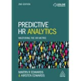 Predictive HR Analytics: Mastering the HR Metric 2ed