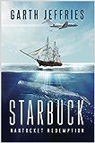Starbuck, Nantucket Redemption: A Novel (English Edition)