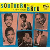 Southern Bred 12: Texas R&b Rockers (Various Artists)