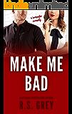 Make Me Bad (English Edition)