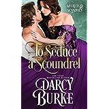 To Seduce a Scoundrel: 3