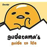 Gudetama's Guide to Life