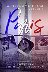 With Love From Paris: Volume 6 Paperback
