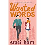 Wasted Words: Inspired by Jane Austen's Emma (The Austens Series Book 1)