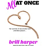 All at Once (It's Complicated Book 2)