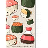 Japanese Writing Practice Book: Kawaii Sushi Themed Genkouyoushi Paper Notebook to Practise Writing Japanese Kanji Characters