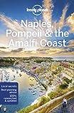 Lonely Planet Naples, Pompeii & the Amalfi Coast (Regional Guide)
