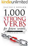 Strong Verbs for Fiction Writers (Indie Author Resources Boo…