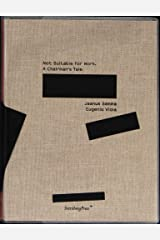 Jaanus Samma: Not Suitable for Work. A Chairman's Tale Paperback