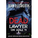 Dead Lawyer on Aisle 11: 7