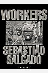 Sebastião Salgado: Workers Hardcover