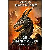 Survival Quest: Die Phantomburg: Roman (Survival Quest-Serie 4) (German Edition)