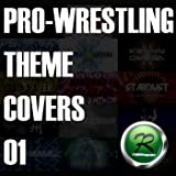 PRO-WRESTLING THEME COVERS 01